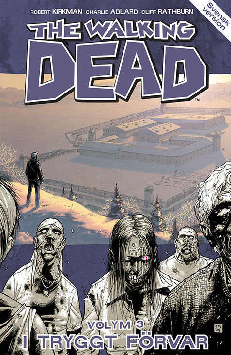 The Walking Dead Vol3