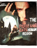 The Fierce Ghost Eats Human Region (Interview with the Vampire)