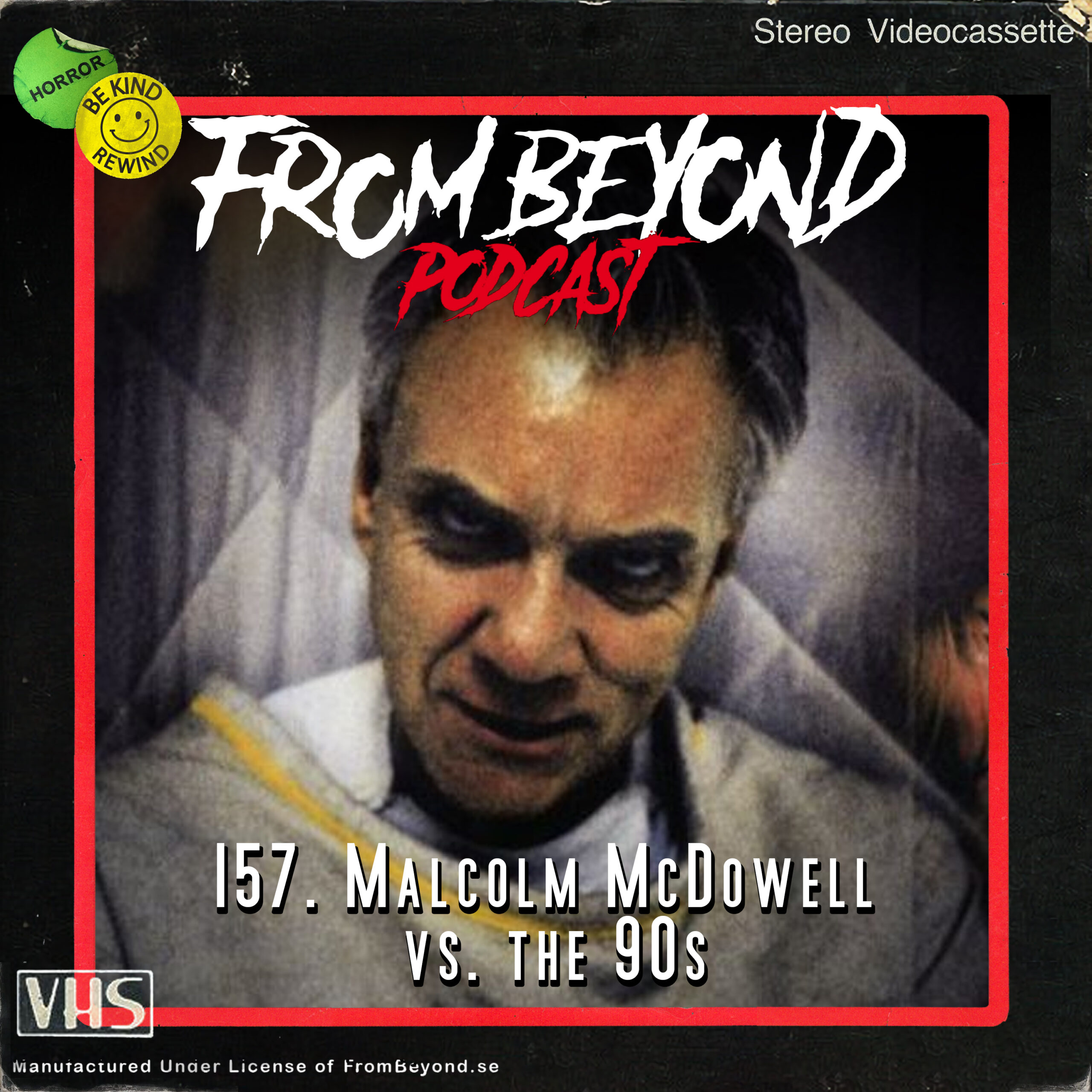 #157 – Malcolm McDowell vs. the 90s