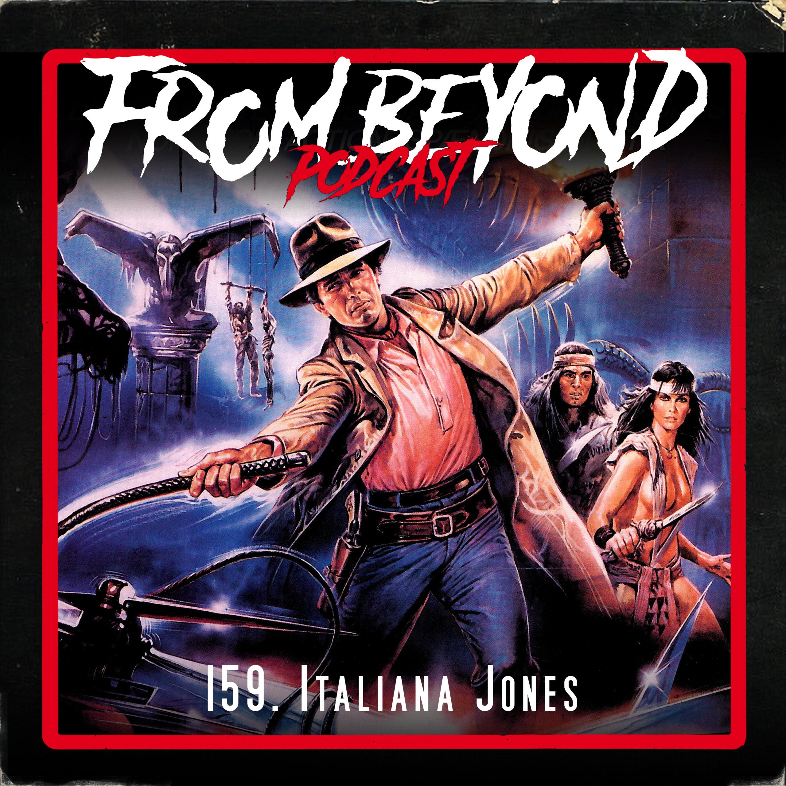 #159 – Italiana Jones
