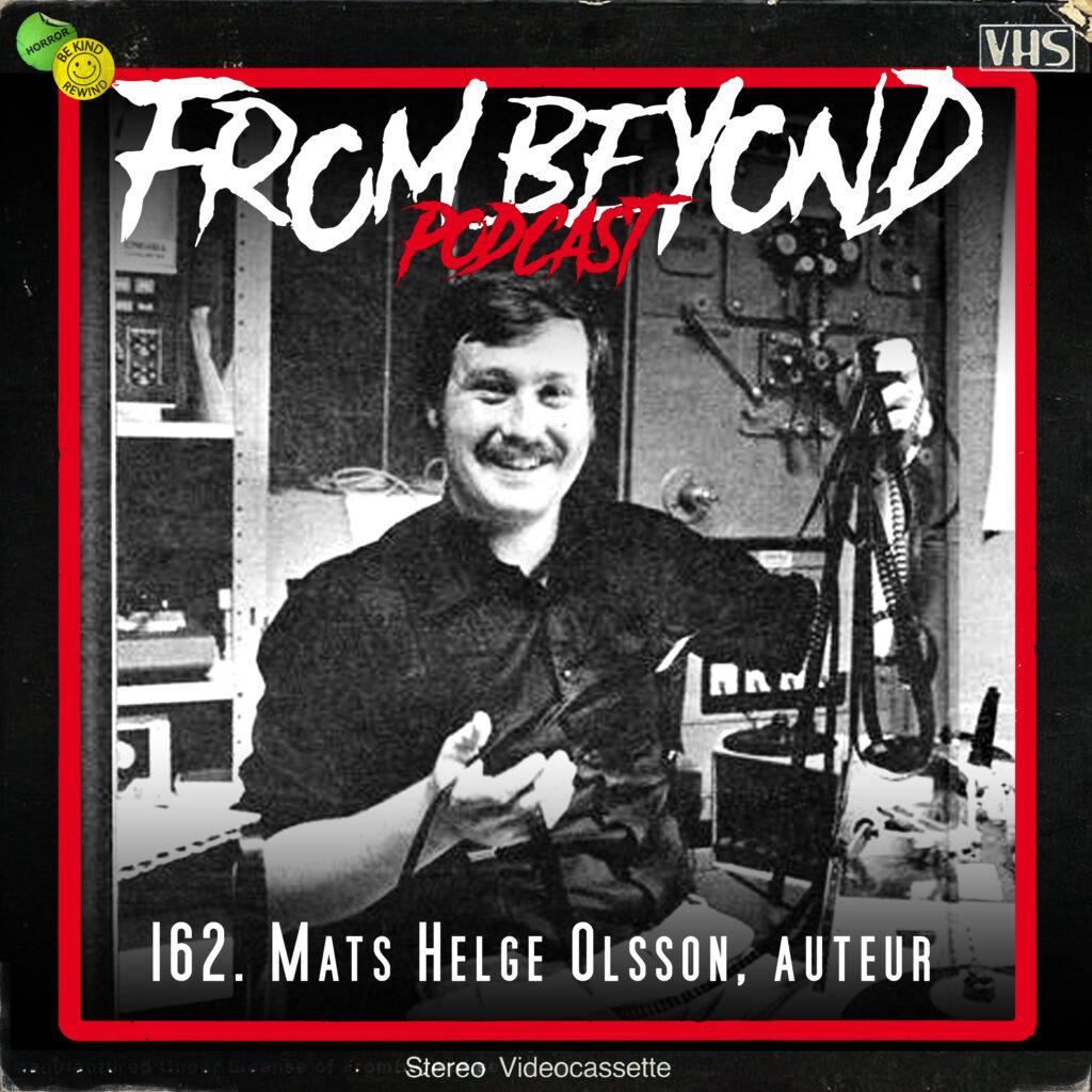 #162 – Mats Helge Olsson, auteur