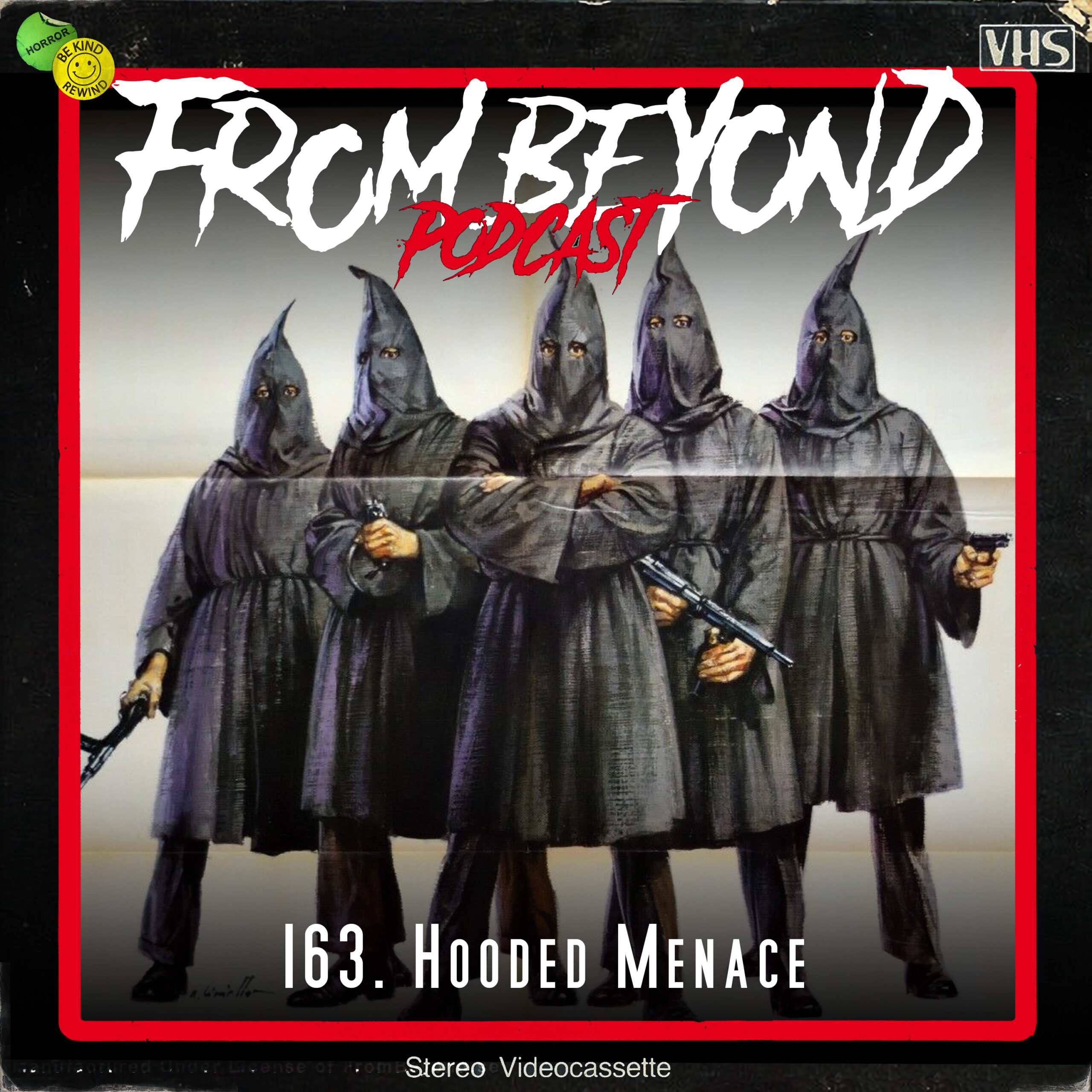 #163 – Hooded Menace